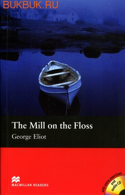 MACMILLAN THE MILL ON THE FLOSS