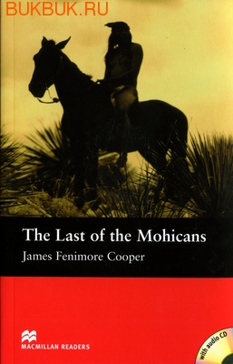 MACMILLAN THE LAST OF THE MOHICANS
