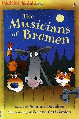 USBORNE THE MUSICIANS OF BREMEN
