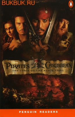 PEARSON-LONGMAN PIRATES OF THE CARIBBEAN THE CURSE OF THE BLACK PEARL