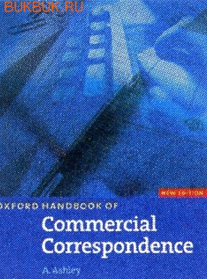 Oxford OXFORD HANDBOOK OF COMMERCIAL CORRESPONDENCE