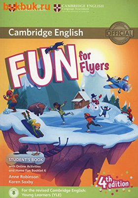 CAMBRIDGE FUN FOR STARTERS, MOVERS AND FLYERS 4 TH EDITION (фото)