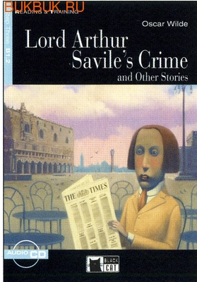 BLACK CAT - CIDEB LORD ARTHUR SAVILE'S CRIME AND OTHER STORIES