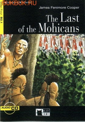 BLACK CAT - CIDEB THE LAST OF THE MOHICANS