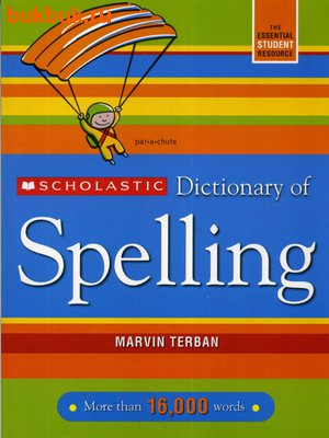 SCHOLASTIC DICTIONARY OF SPILLING