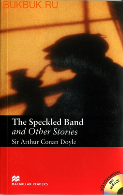 MACMILLAN THE SPECKLED BAND AND OTHER STORIES