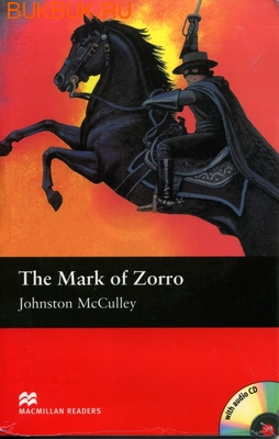 MACMILLAN THE MARK OF ZORRO