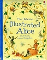 USBORNE ILLUSTRATED ALICE