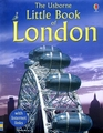 USBORNE LITTLE BOOK OF LONDON