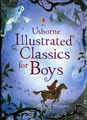 USBORNE USBORNE ILLUSTRATED CLASSICS FOR BOYS