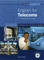 Oxford ENGLISH FOR TELECOMS AND INFORMATION TECHNOLOGY