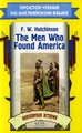 Восток-Запад THE MEN WHO FOUND AMERICA