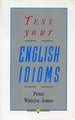 PENGUIN TEST YOUR ENGLISH IDIOMS