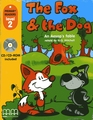 MM PUBLICATIONS THE FOX AND THE DOG